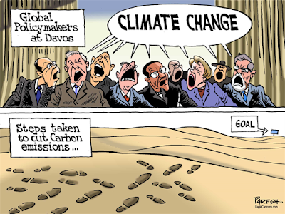1Toon of the Week - Global Policy makers at Davos : Climate Change / Steps taken to c0ut Carbon emissions ... (Credit: Hat tip to Stop Climate Denial Facebook Page) Click to Enlarge.